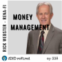 Artwork for 338: Money Management with Rick Webster from Rena-Fi