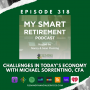 Artwork for Ep 318: Challenges In Today's Economy With Michael Sorrentino, CFA
