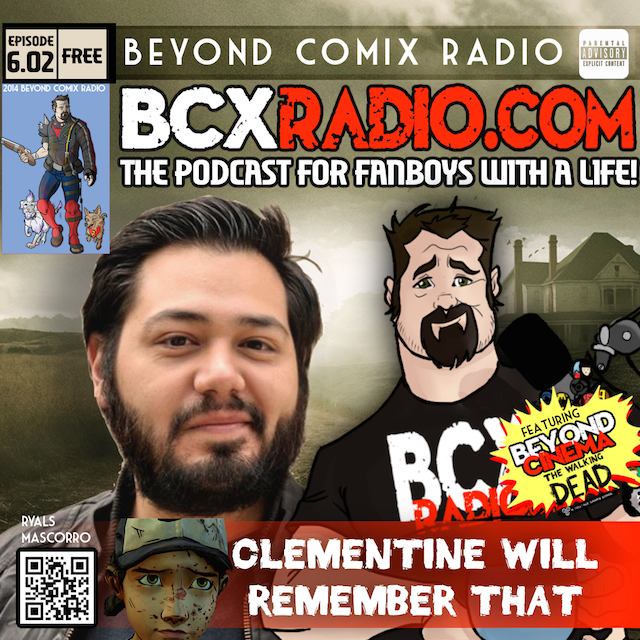 BCXradio 6.02 - Clementine Will Remember That