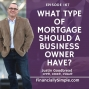 Artwork for What Type of Mortgage Should a Business Owner Have?