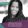 Artwork for Merlyne Jean-Louis How to Secure and Protect Your Intellectual Property