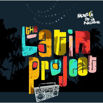 The Latin Project :Musica De La Noche