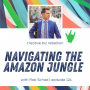Artwork for Episode 124 - Navigating the Amazon Jungle with Rob Schad