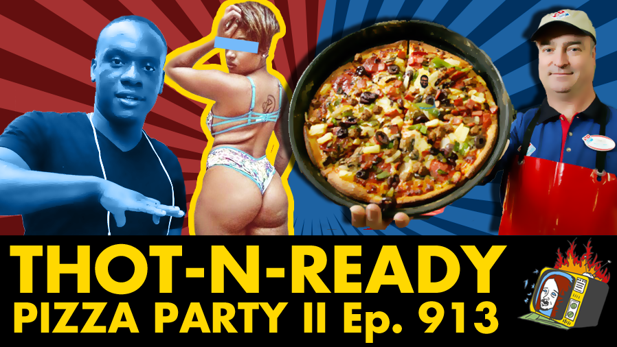 Pizza Party II w/ Akeem Willacy - Ep. 913 (DOMINO'S, PRANK CALLS, THOTS)