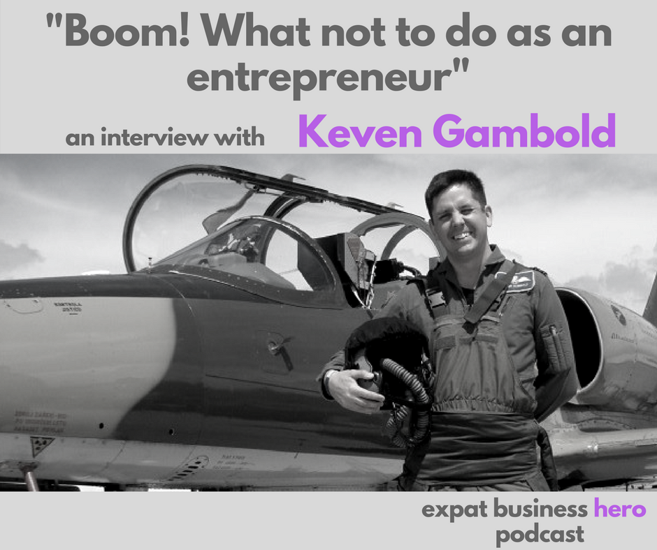 Keven Gambold Expat Business Hero Podcast