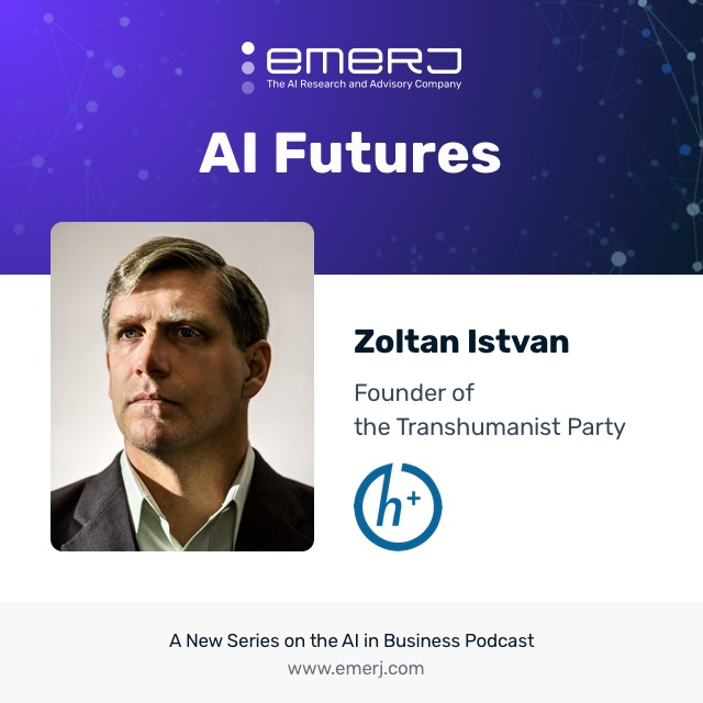 [AI Futures] How Might AI Transform Global Politics? - Zoltan Istvan of the US Transhumanist Party  (S1E5)