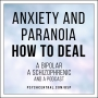 Artwork for Anxiety and Paranoia – How to Deal