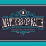 Artwork for Matters of Faith Ep 104: teZa Lord and Consciousness