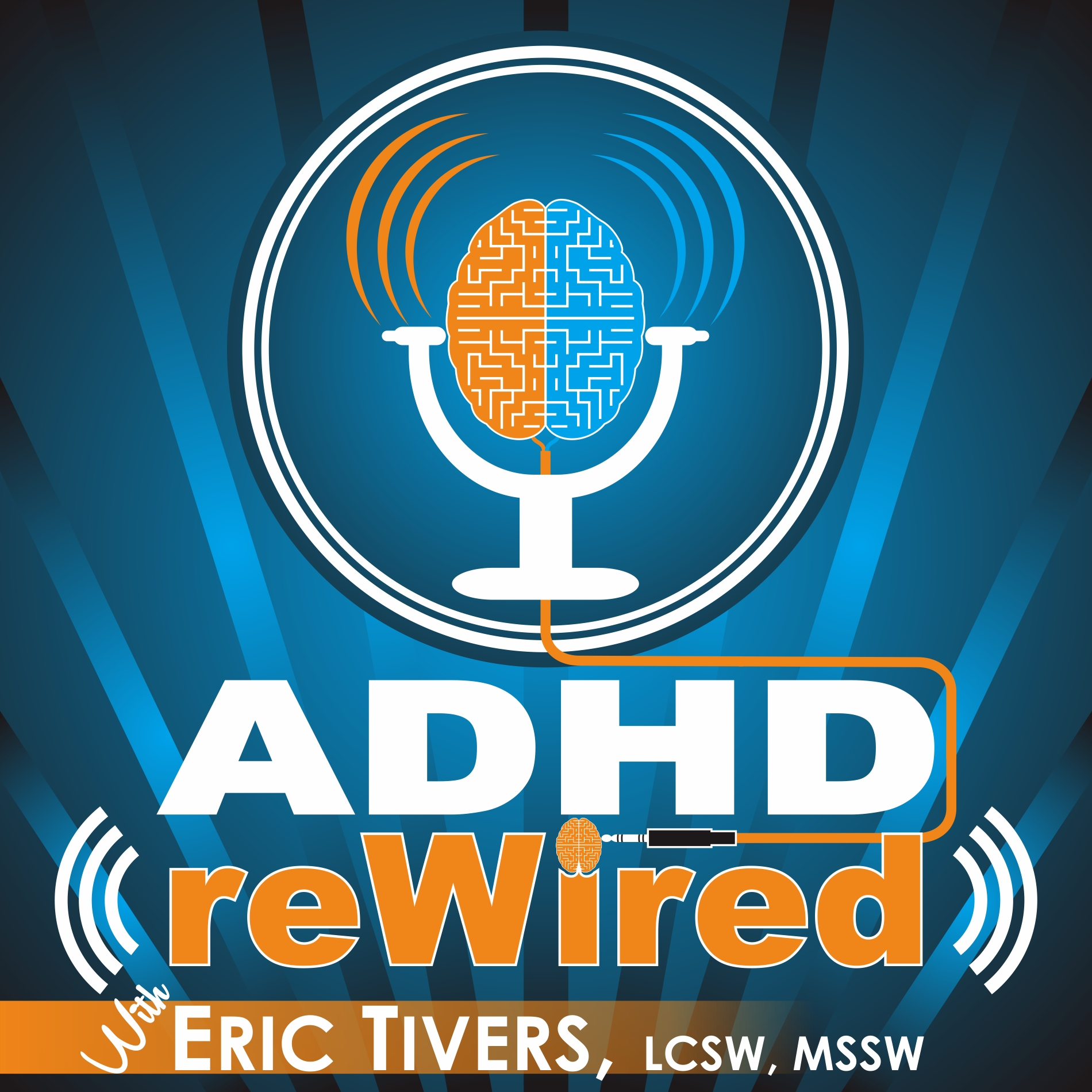 ADHD reWired with Eric Tivers