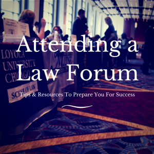 Attending A Law Forum - Tips & Hints-EP1