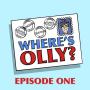 Artwork for Where's Olly? Episode One