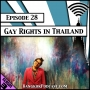 Artwork for Gay Rights in Thailand [Season 3, Episode 28]