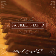 """Sacred Piano"" with Paul Cardall"
