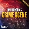 Jim Harold's Crime Scene