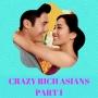 Artwork for Crazy Rich Asians Part 1