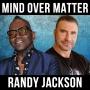 Artwork for MIND over MATTER w/ Randy Jackson