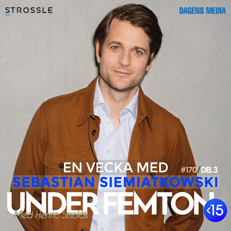 #170 (Del 3) - En vecka med Sebastian Siemiatkowski
