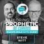 Artwork for Exploring the Prophetic Steve Witt (Season 2, Ep. 43)