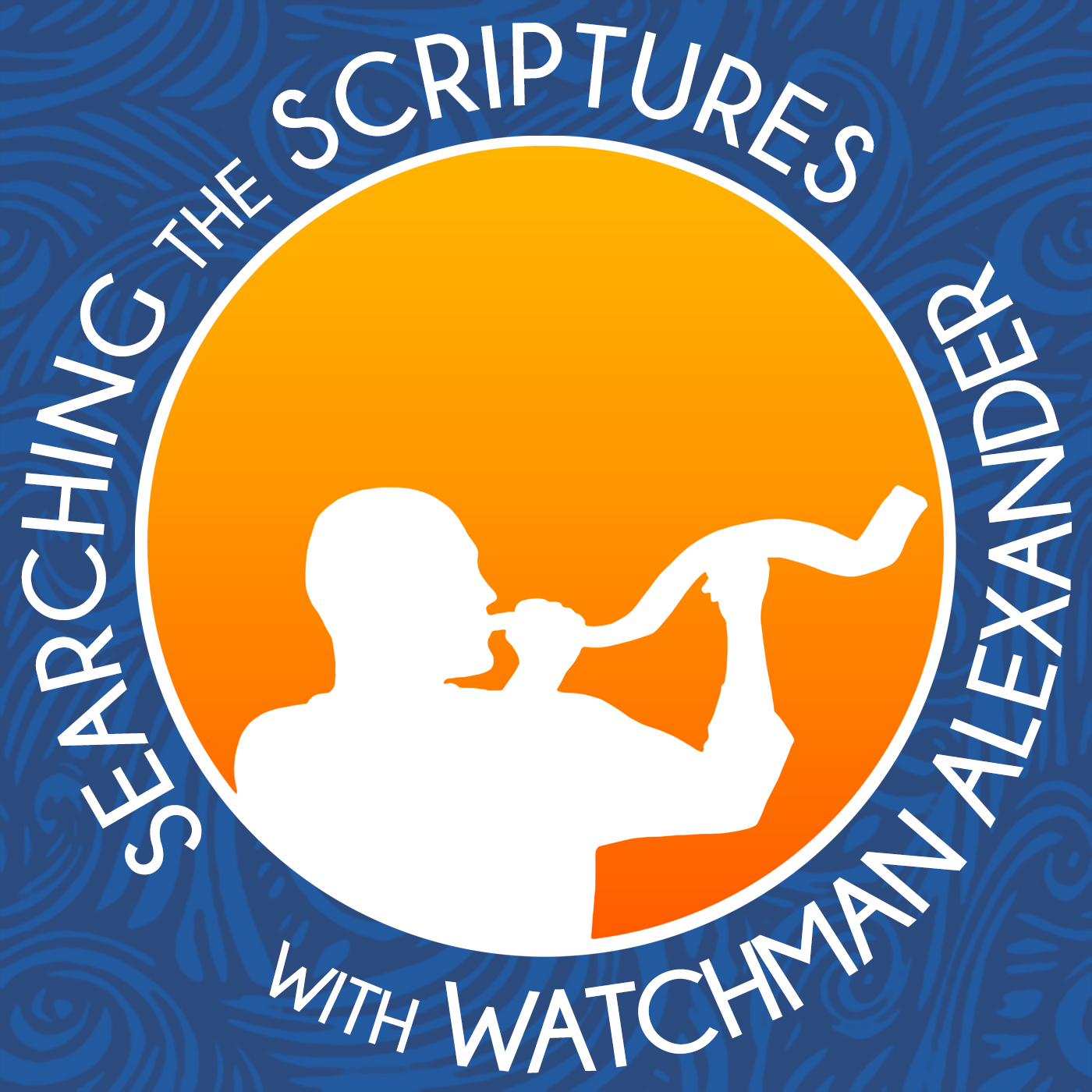 Searching the Scriptures with Watchman Alexander show art