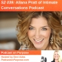 Artwork for S2 039: Allana Pratt of Intimate Conversations Podcast