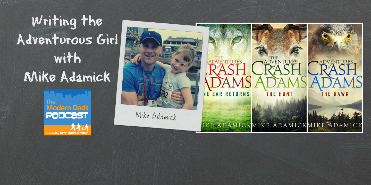 #45: Writing the Adventurous Girl with Mike Adamick