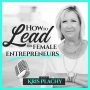 Artwork for Ep #1: Top Challenges of Female Entrepreneurs and How to Solve Them