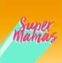 Artwork for Episode 206: Keeping Up with the Super Mamas: Back to School, back to the Grind