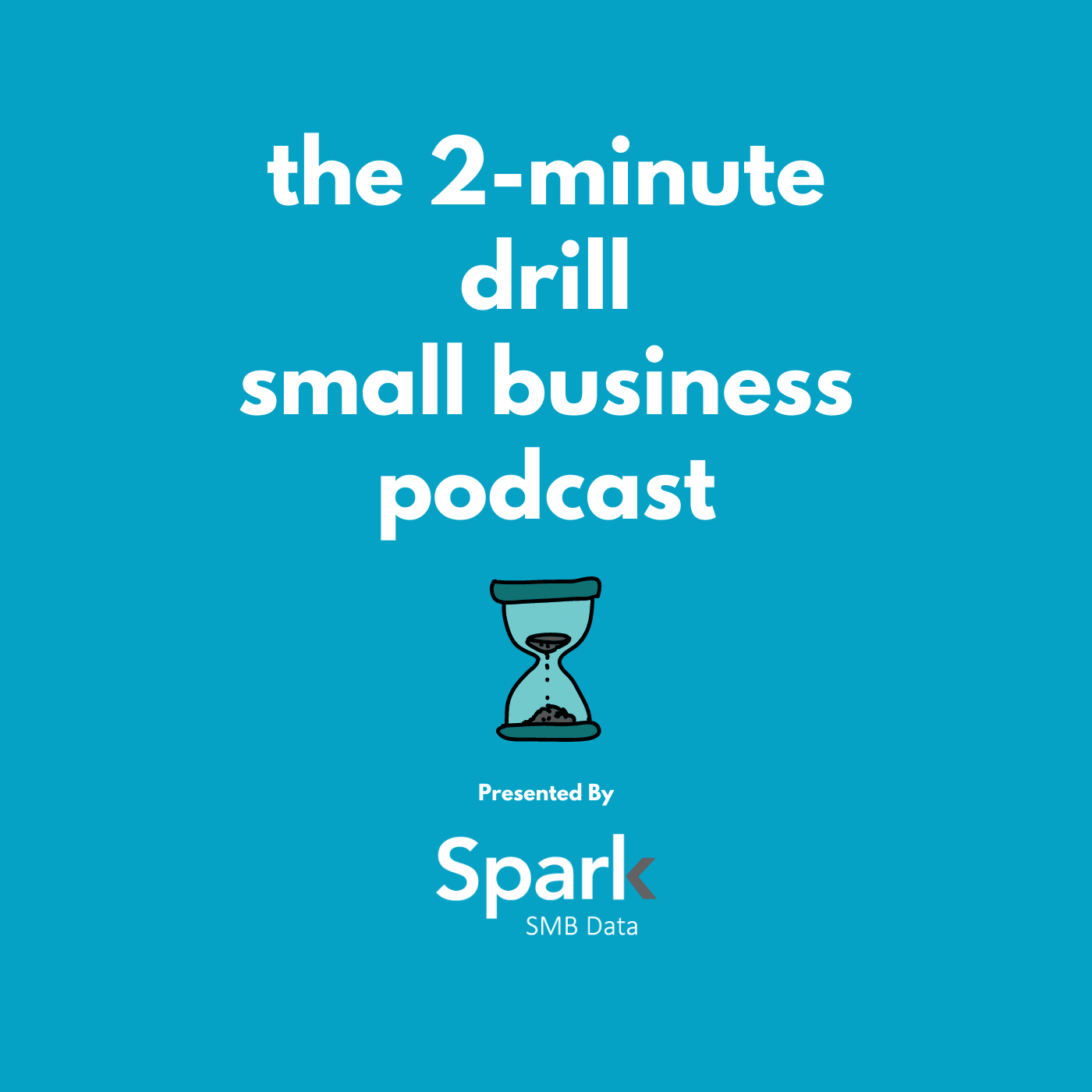 the 2-minute drill small business podcast show art