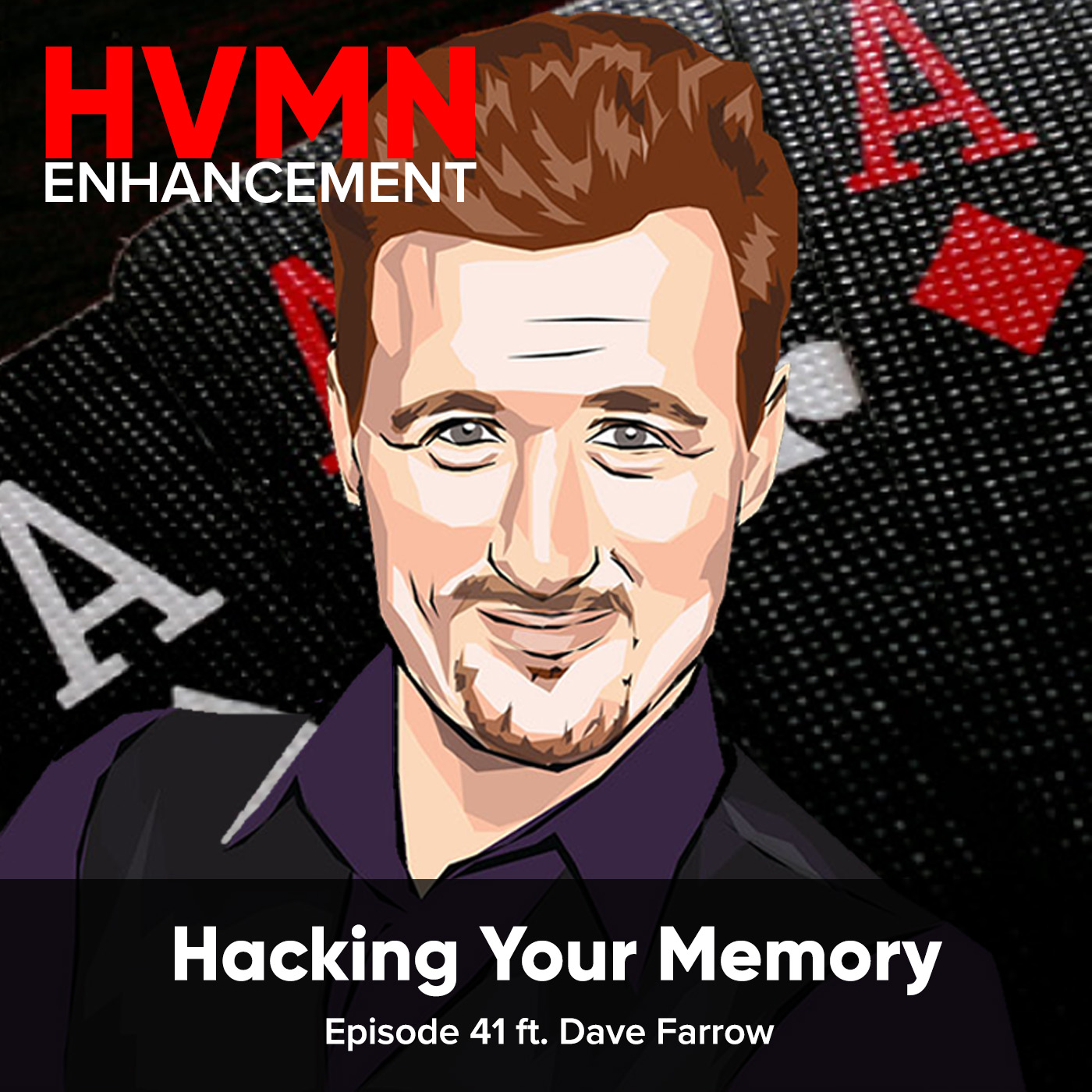 Artwork for Hacking Your Memory ft. Dave Farrow || Episode 41