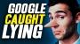 Artwork for Google Caught Lying!