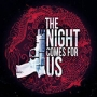 Artwork for 128 - The Night Comes For Us