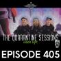 Artwork for The Quarantine Sessions Vol8 - Ep405