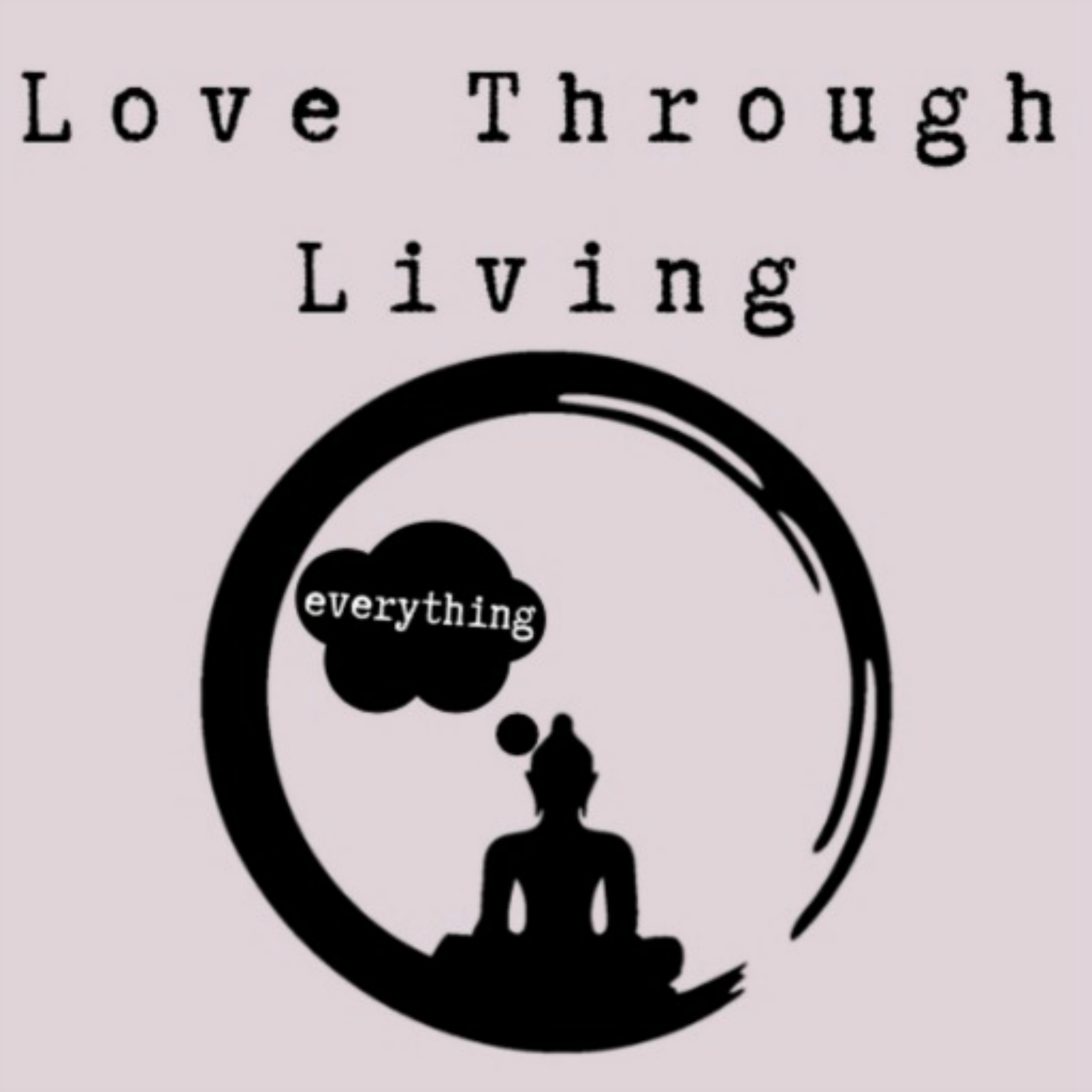 Love Through Living show art