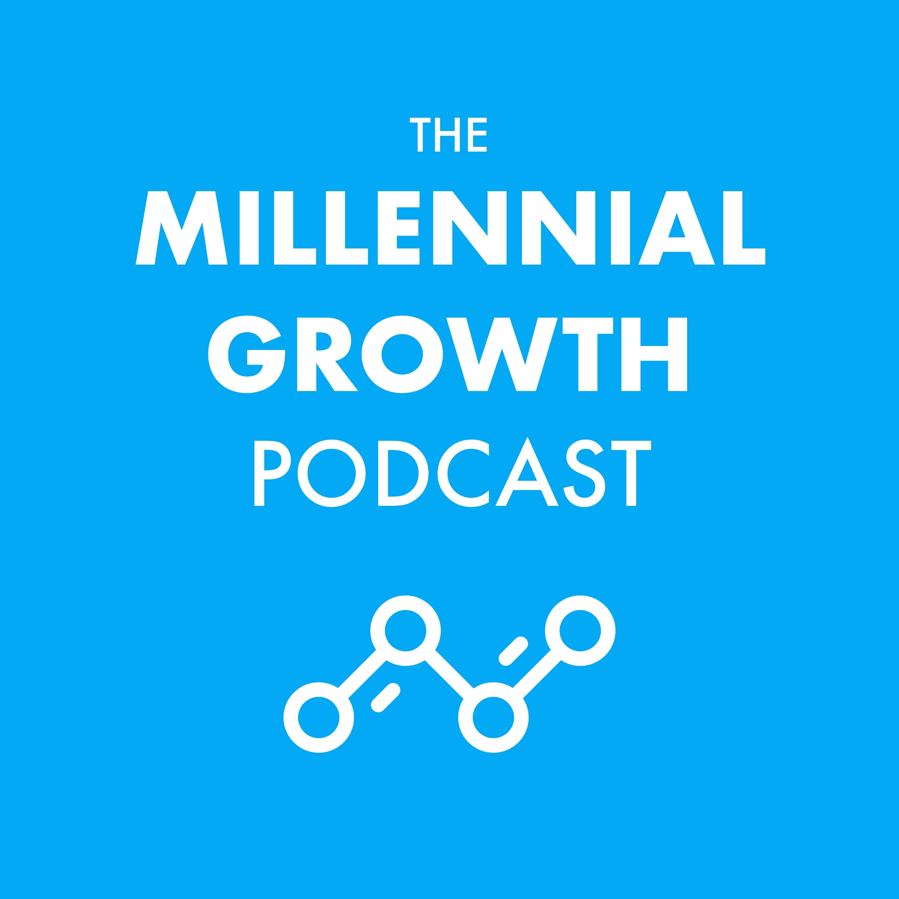 Artwork for #1 The Who, What, & Why Of The Millennial Growth Podcast