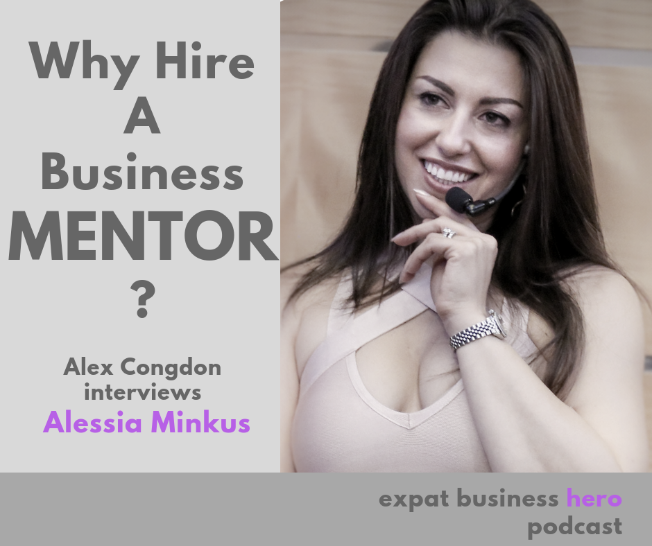 Alessia Minkus on Expat Business Hero with Alex Congdon