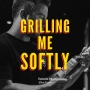 Artwork for Grilling Me Softly — Elliot Faber and The Path of a Sake Samurai