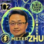 Artwork for 102: Meter.io with Xiaohan Zhu - Stable Coins and the Future of Global Currency