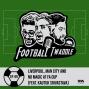 Artwork for Ep. 99: Liverpool, Man City and No magic at FA Cup (feat. Kautuk Srivastava)