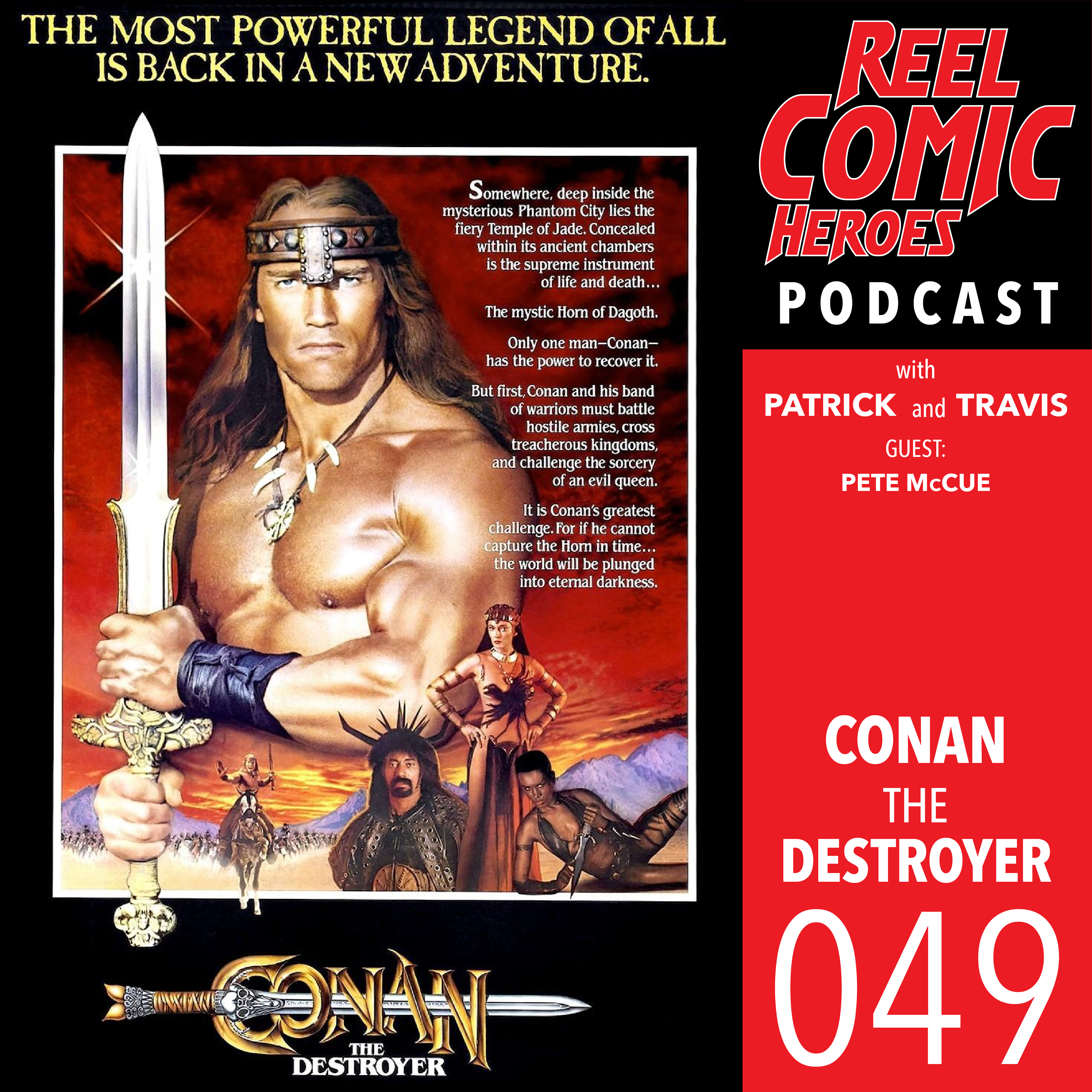Artwork for Reel Comic Heroes 049 - Conan the Destroyer with Pete McCue
