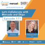Artwork for 171: Let's Collaborate, with Mercado and Shipz