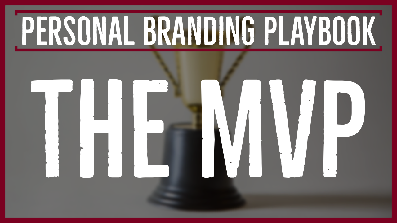 Creating the MVP for Your Personal Brand