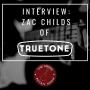 Artwork for #020: Zac Childs of Truetone