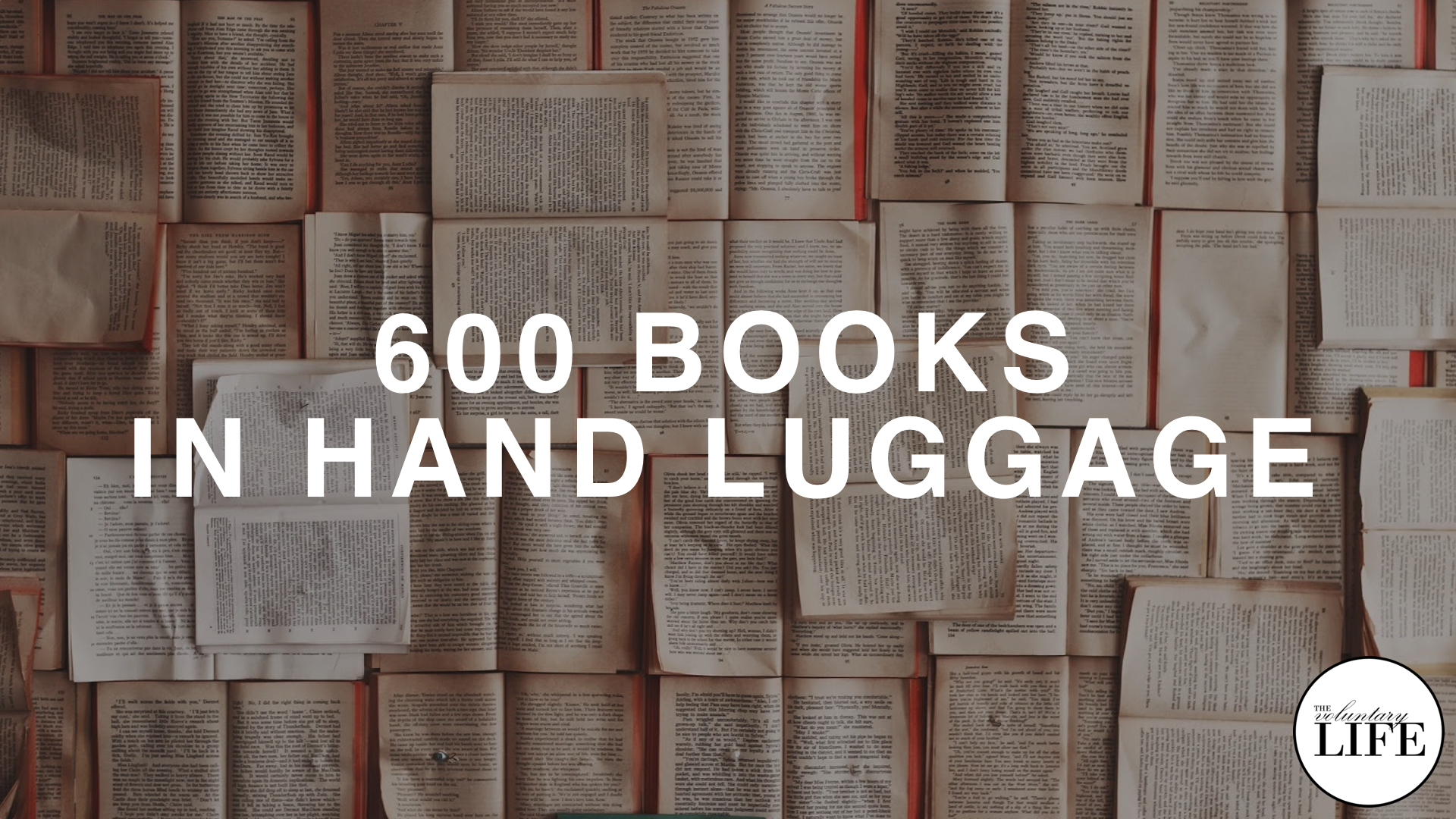 249 How I Carry My 600-Book Library In Hand Luggage