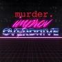 Artwork for Ep. 108: Murder Overdrive