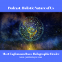 Artwork for Podcast: Holistic Nature of Us: Meet Eaglemoon Raes