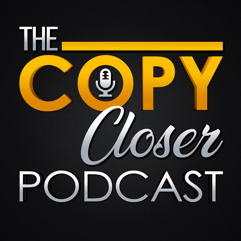 The Copy Closer Podcast show art