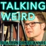 Artwork for Aaron Daniel Annas talks There's No Such Thing as Ghosts?, Hauntings, Demons