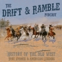 Artwork for Drift and Ramble Ep 10 Fear