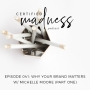 Artwork for 041: Why Your Brand Matters with Michelle Moore (Part One) - with Brittney Kluse, True Moua, Holli True & Jolene Dombrowski