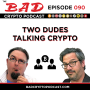 Artwork for Two Dudes Talking Crypto